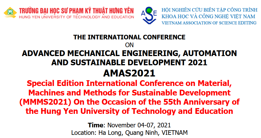 Call for paper for The International Conference on Advanced Mechanical Engineering, Automation and Sustainable Development 2021 (AMAS 2021)